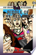 Pep Squad Mysteries Book 20: Riddle of the Red Rock