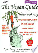The Vegan Guide to New York City 2007 Book