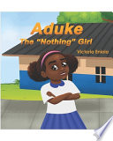 Aduke, the Nothing Girl