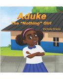 Aduke  the Nothing Girl Book PDF