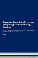 Reversing Distal Spinal Muscular Atrophy Type 1