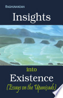 Insights Into Existence   Essays On The Upanisads