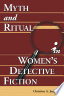 Myth And Ritual In Women S Detective Fiction