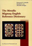 The Metallic Mìgmaq-English Reference Dictionary ebook