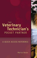 Veterinary Technician S Pocket Partner A Quick Access Reference Guide