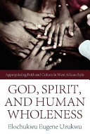 God  Spirit  and Human Wholeness