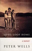 Long Loop Home