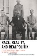 Race, Reality, and Realpolitik