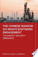 The Chinese Shadow on India's Eastward Engagement