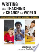 Writing And Teaching To Change The World Book PDF