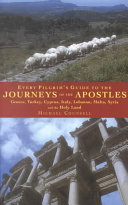 Every Pilgrim s Guide to the Journeys of the Apostles