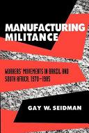 Manufacturing Militance