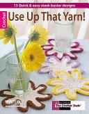 Use Up That Yarn   Leisure Arts  5572