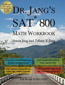 Dr. Jang's SAT 800 Math Workbook