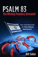 Psalm 83, the Missing Prophecy Revealed