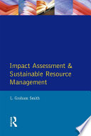 Impact Assessment and Sustainable Resource Management