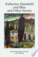 Katherine Mansfield and Bliss and Other Stories