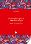 Evolving Strategies in Peritoneal Dialysis