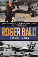 ROGER BALL!