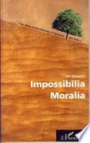Impossibilia Moralia
