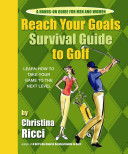 Reach Your Goals Survival Guide to Golf