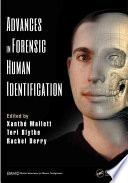 Advances in Forensic Human Identification