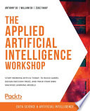 The Applied Artificial Intelligence Workshop