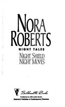 Night Shield ; And, Night Moves