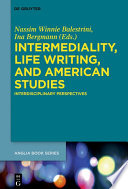 Intermediality  Life Writing  and American Studies