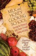 Milk and Honey Cooking School Book