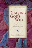 Pdf Desiring God's Will