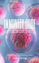 The Immunity Code