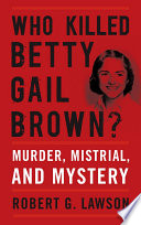 Who Killed Betty Gail Brown