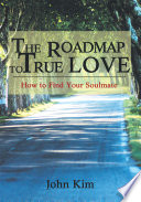 The Roadmap To True Love
