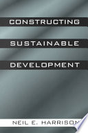 Constructing Sustainable Development