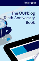 The OUPblog Tenth Anniversary Book