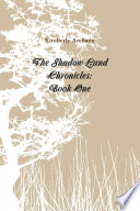 The Shadow Land Chronicles  Book One