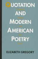 Quotation and Modern American Poetry