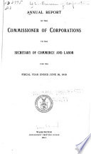 Annual Report of the Commissioner of Corporations to the Secretary of Commerce Book