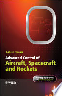 Advanced Control of Aircraft  Spacecraft and Rockets Book