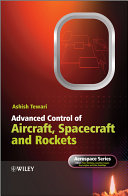 Advanced Control of Aircraft  Spacecraft and Rockets