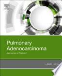 Pulmonary Adenocarcinoma  Approaches to Treatment Book
