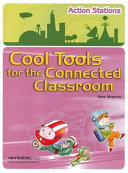 Cool Tools for the Connected Classroom Book