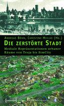 Die zerstörte Stadt