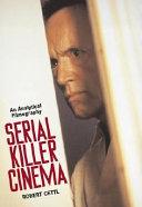 Serial Killer Cinema Book