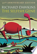 """The Selfish Gene: 30th Anniversary edition"" by Richard Dawkins"