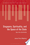 Singapore  Spirituality  and the Space of the State Book PDF