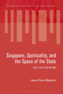 Singapore  Spirituality  and the Space of the State