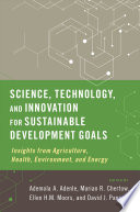 Science, Technology and Innovation for Sustainable Development Goals