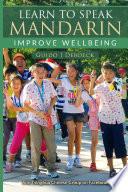 Learn to speak Mandarin  Improve wellbeing